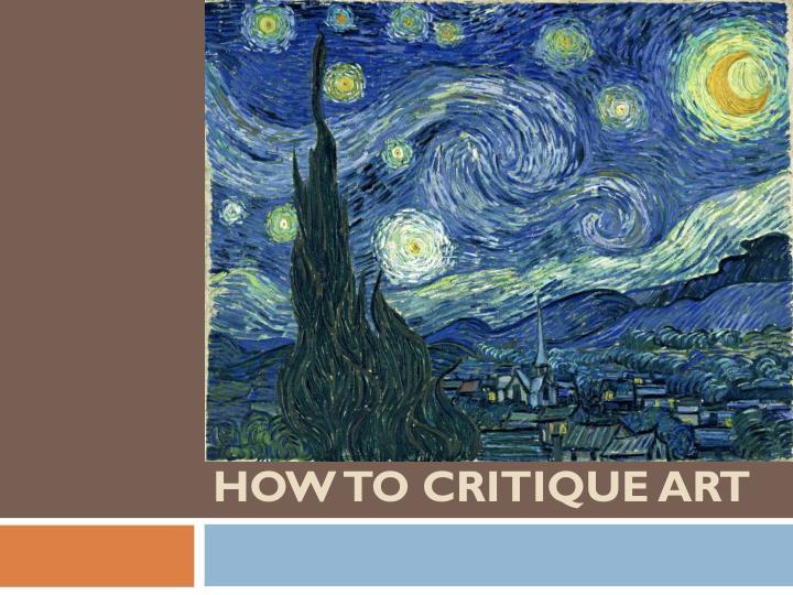 How To Critique Art Art Critique Art Starry Night Art