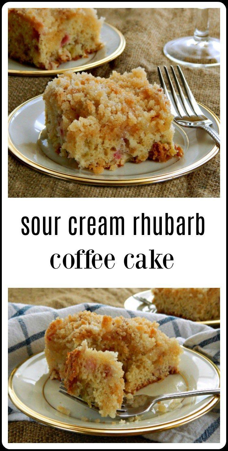 Sour Cream Rhubarb Coffee Cake Recipe Rhubarb Recipes Rhubarb Coffee Cakes Rhubarb Cake Recipes