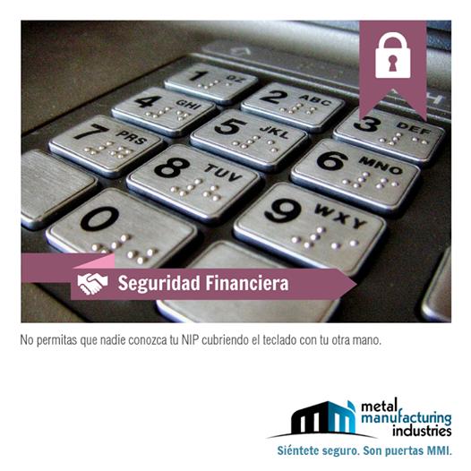 Cuando retires dinero de algún cajero automático, cubre con la otra mano el teclado de forma que nadie pueda conocer tu NIP, es por tu #seguridad.