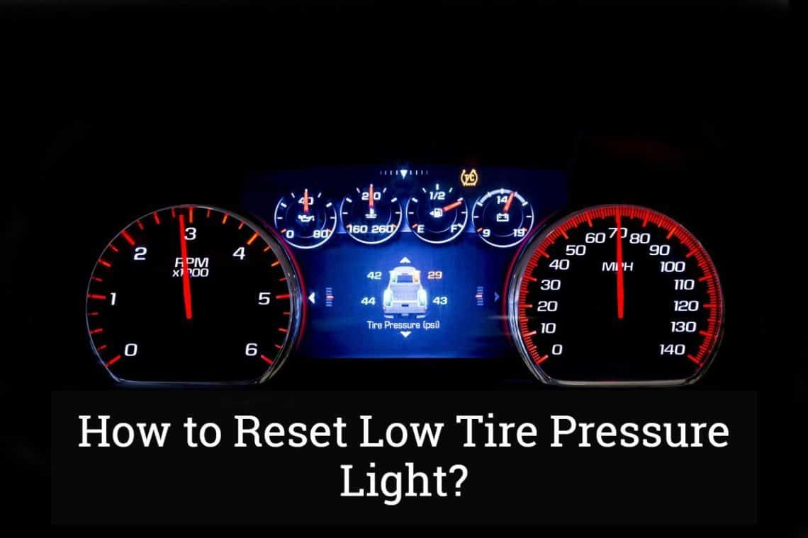 How to reset low tire pressure light in 2020 pressure
