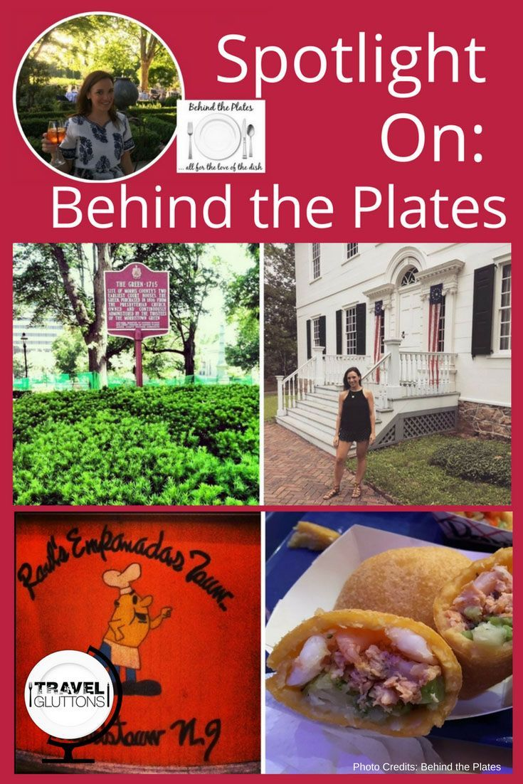 Spotlight On Behind The Plates Travel Gluttons Travel Experts Travel Food Culinary Travel
