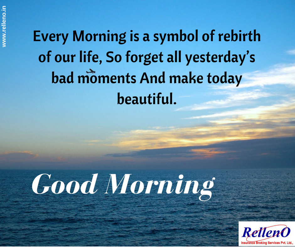 Every Morning is a symbol of rebirth of our life, So ...