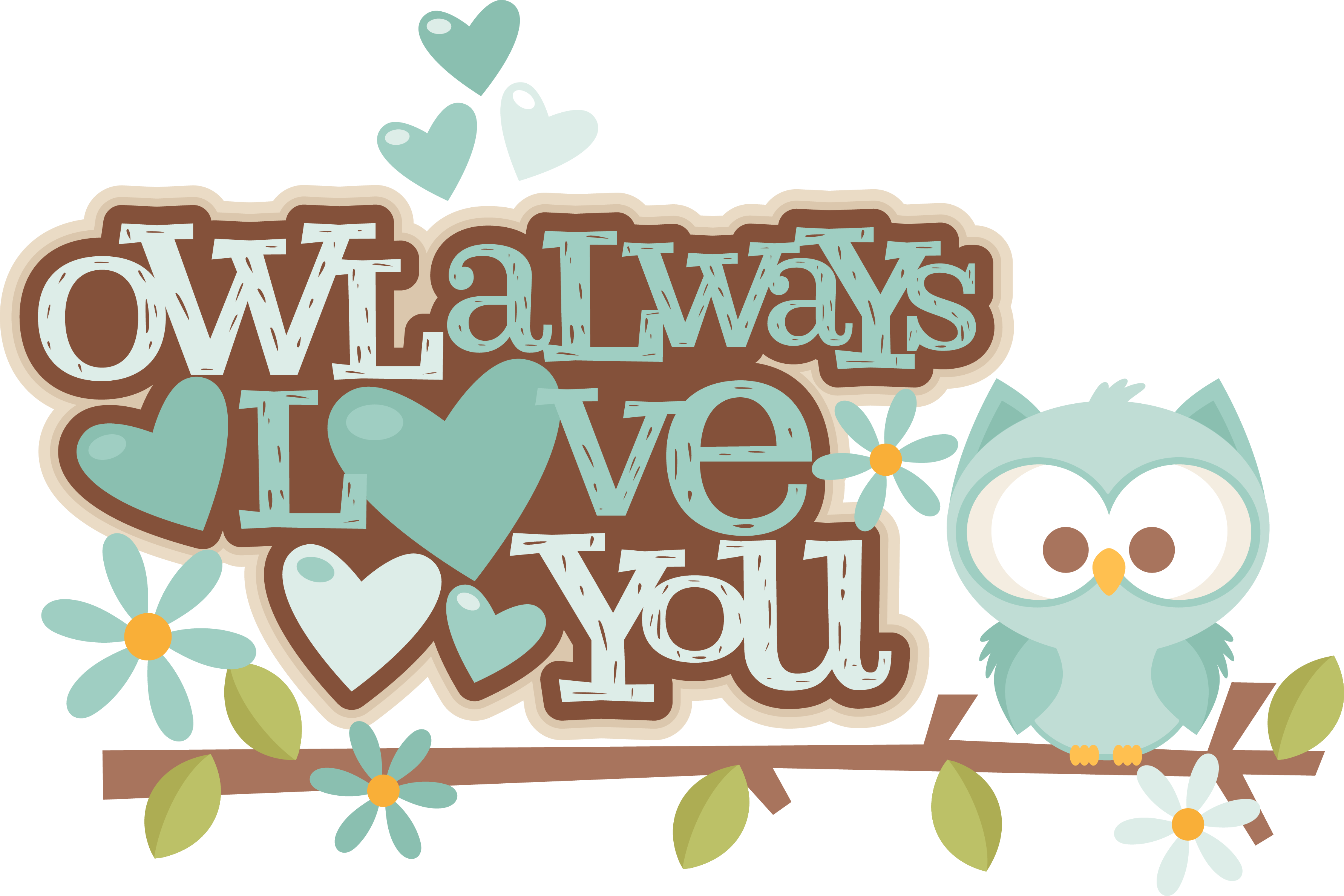 Download MKC_OwlAlwaysLoveYouTitle_SVG.png | Owl always love you ...