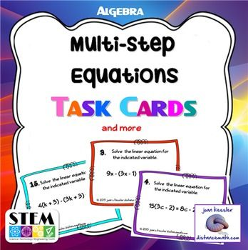 Algebra Multi Step Equations Task Cards and more.Can our students practice Multi-step equations too much?  I don't think so.  Solving these linear equations is not only a basis for Algebra and future math courses, but solving equations  in Physics and Chemistry, too.