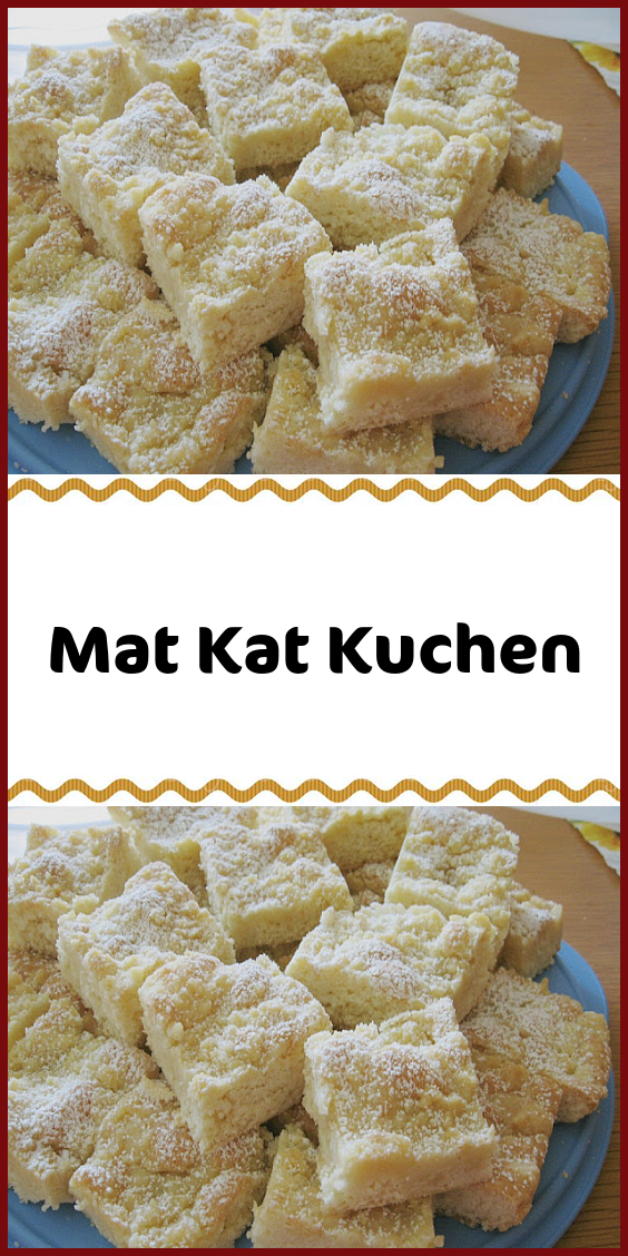 Mat Kat Kuchen