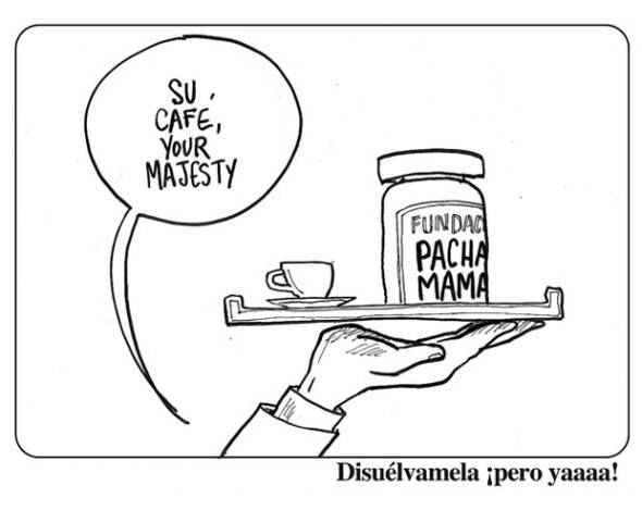 Servido, Su Majestad. Disuelta la Fundación Pachamama, a pedido de Correa - Bonil