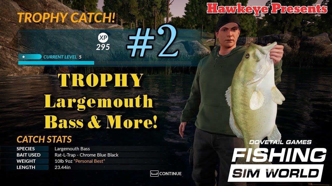 Fishing Sim World 2 Trophy Largemouth Bass More Largemouth Bass Bass Bait Fishing Tips