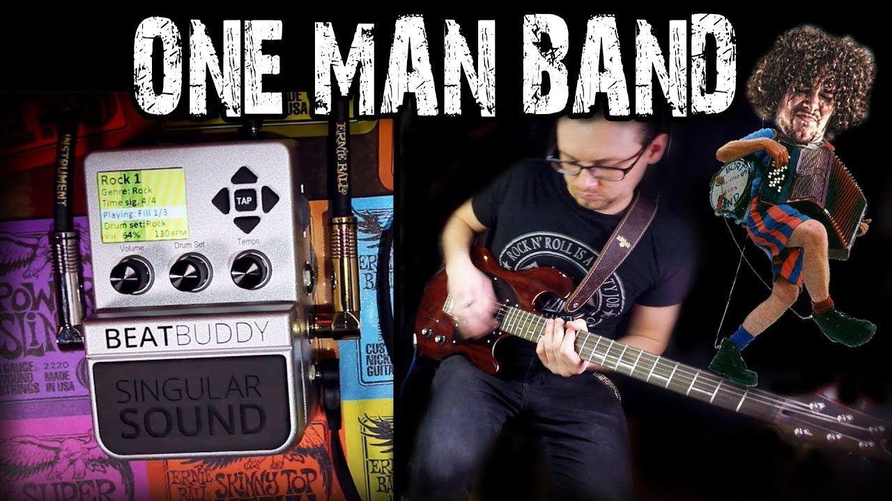 One Man Band | AMAZING GUITAR PEDAL | Beat Buddy