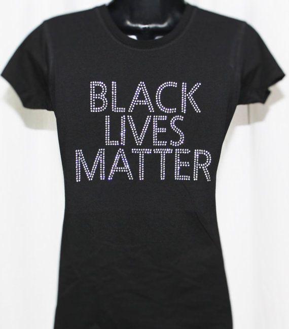 Black Lives Matter Bling Rhinestone T-Shirt by TheTeeShirtMakers ...