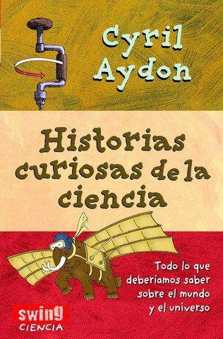 Historias Curiosas De La Ciencia De Cyril Aydon Convenience Store Playbill Convenience Store Products
