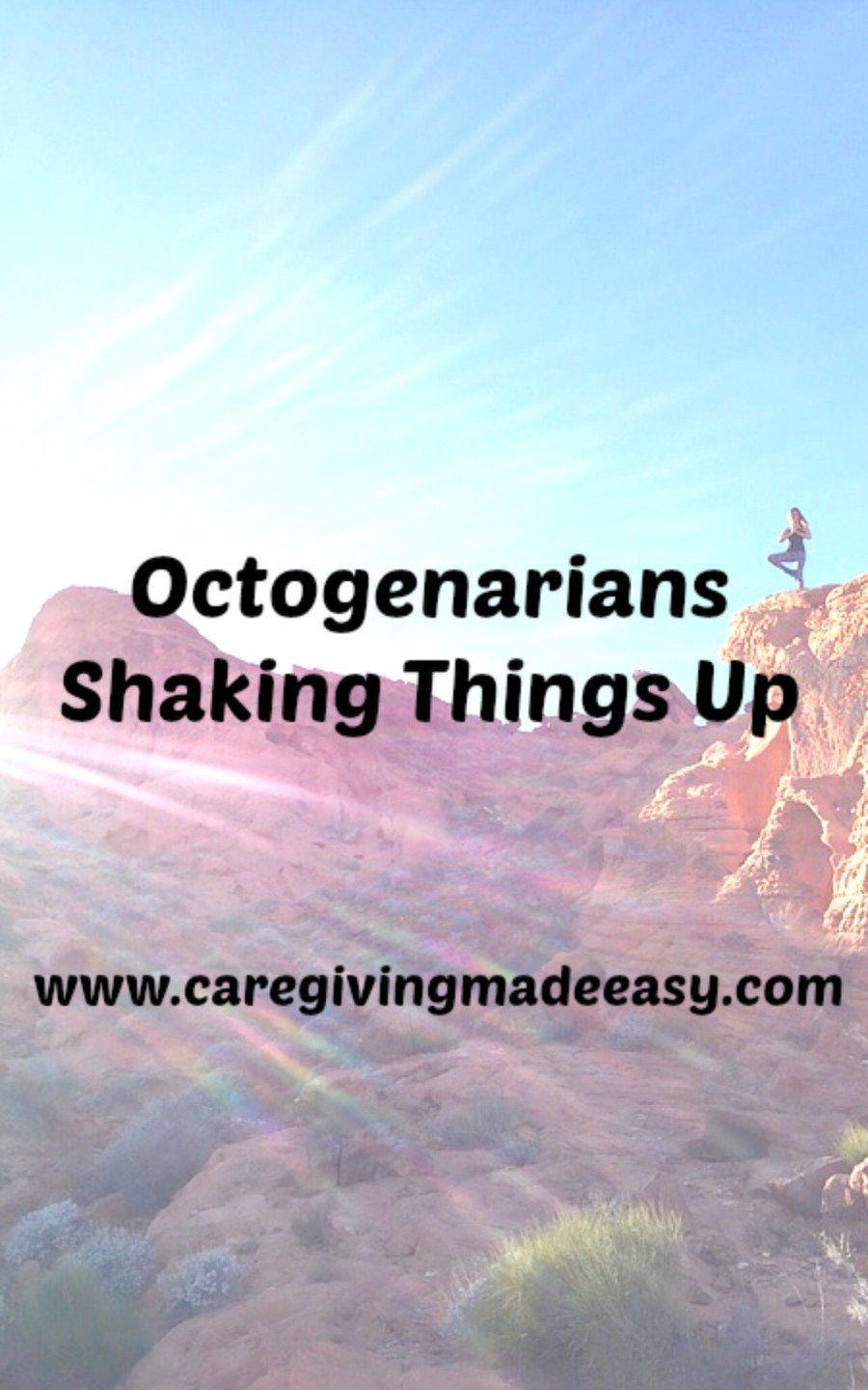 Octogenarians Shaking Things Up Healthy aging, Make it