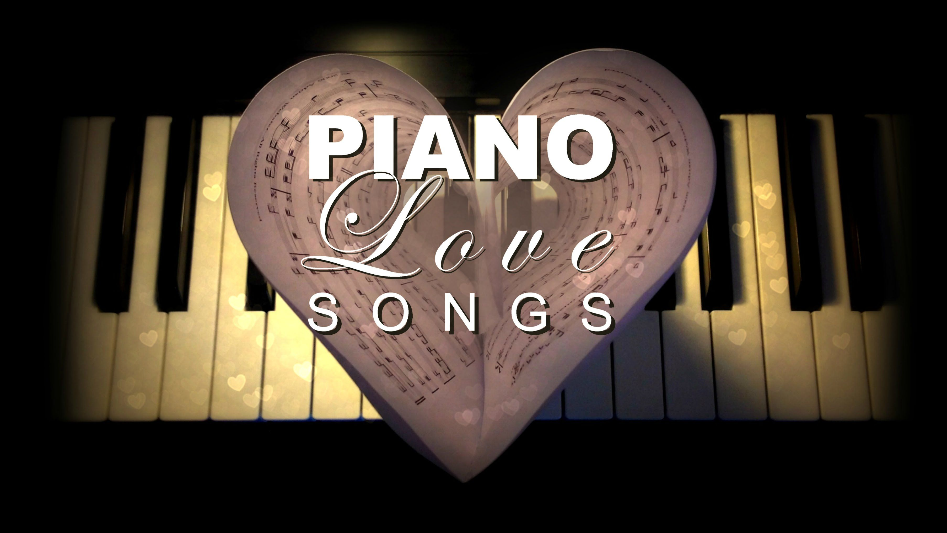 Piano Instrumental Love Songs Best Romantic Music for
