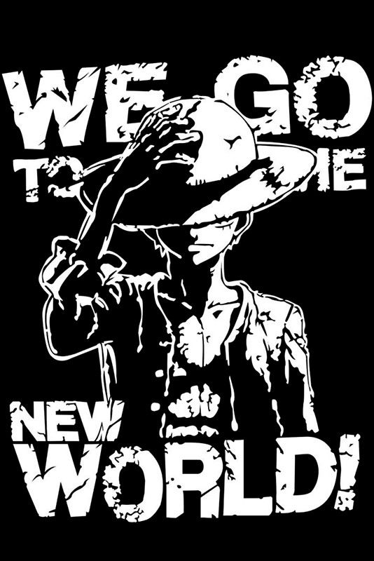 One Piece Monkey D. Luffy We Go To The New World Mugiwara Strawhats Pirates  Anime. U0027