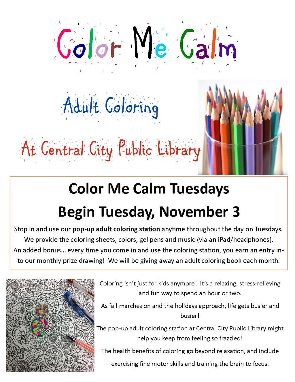 ColorMeCalmTuesdays Begin Tuesday November 3 Coloring Isnt Just For Kids Anymore