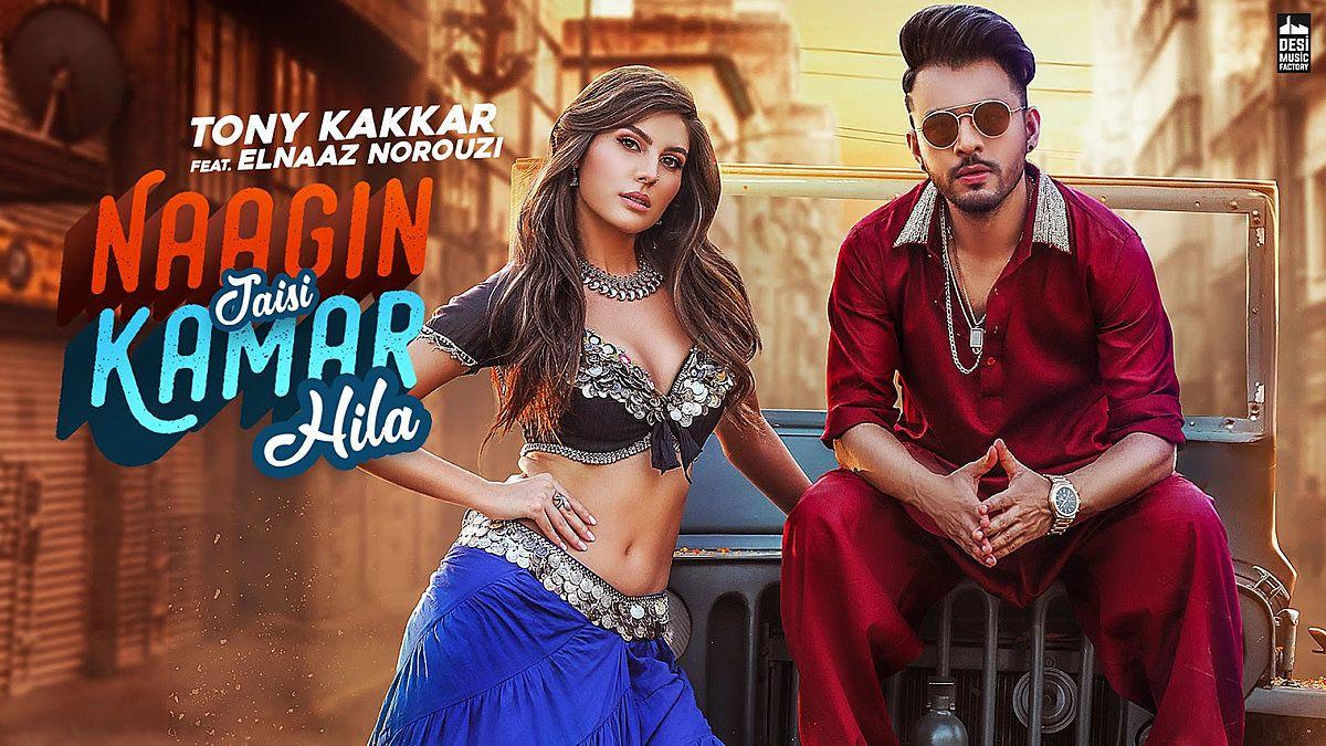 Naagin Jaisi Kamar Hila Lyrics Tony Kakkar New Hindi Songs