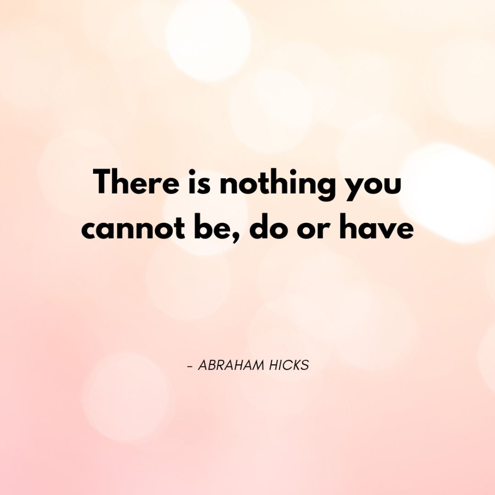 15 Best Abraham Hicks Quotes About the Law of Attraction