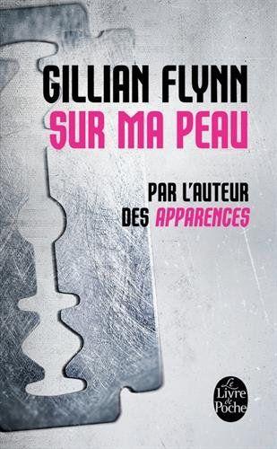 Amazon Fr Sur Ma Peau Gillian Flynn Livres Livre A