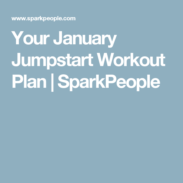Your January Jumpstart Workout Plan | SparkPeople