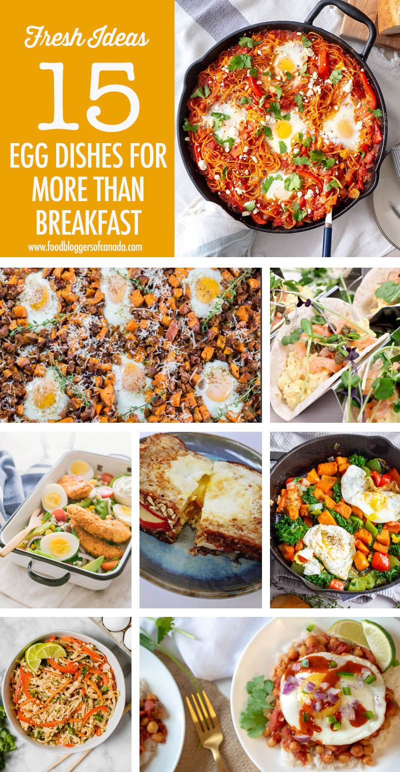 Eggs Aren T Just For Breakfast 15 Egg Dishes You Can Eat All Day