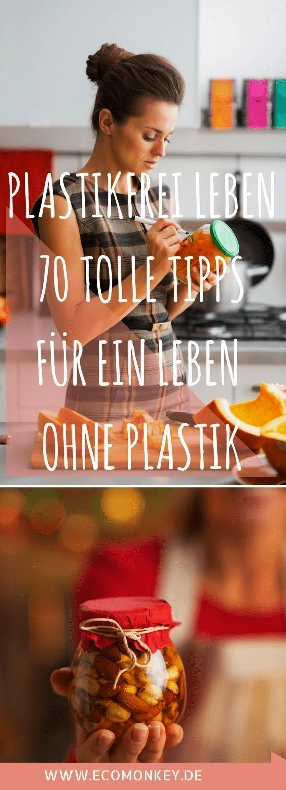 plasticfree in everyday life without garbage  70 tips  tricks  PLASTICFREE LIFE 70 GREAT TIPS FOR LIFE WITHOUT PLASTIC Living plasticfree in everyday life without garbage...