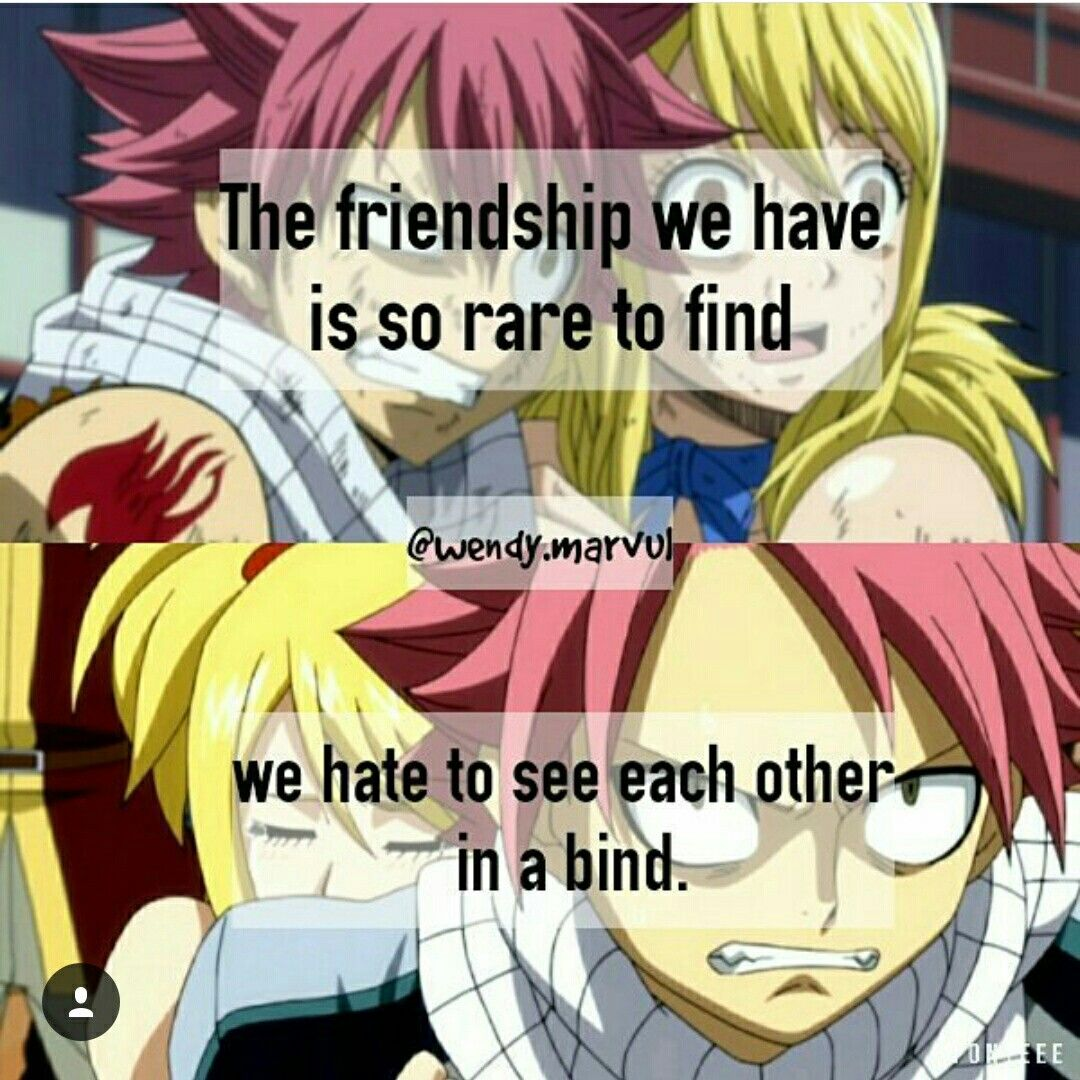 Anime Quotes About Friendship Pinvinay Dewan On Anime Quotes  Pinterest  Anime Fairy And