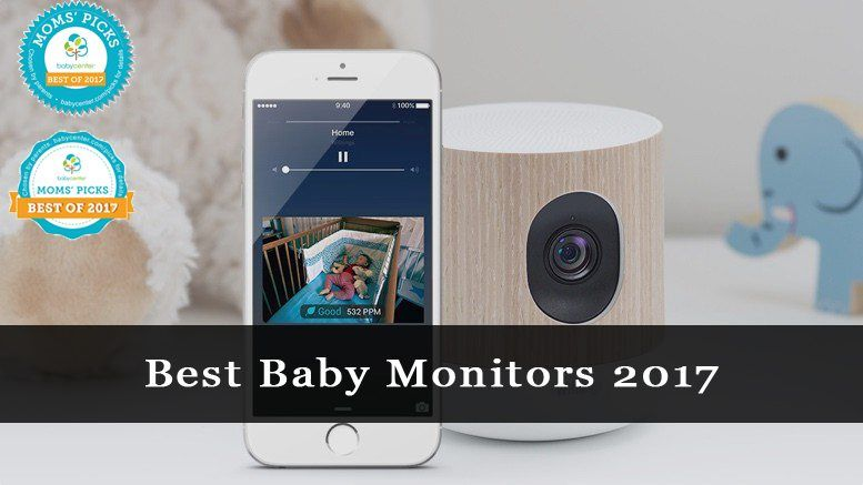 Best Baby Monitors 2017 Reviews Top 10 Video Devices And Guides Baby Health Baby Monitors Baby Gear Reviews