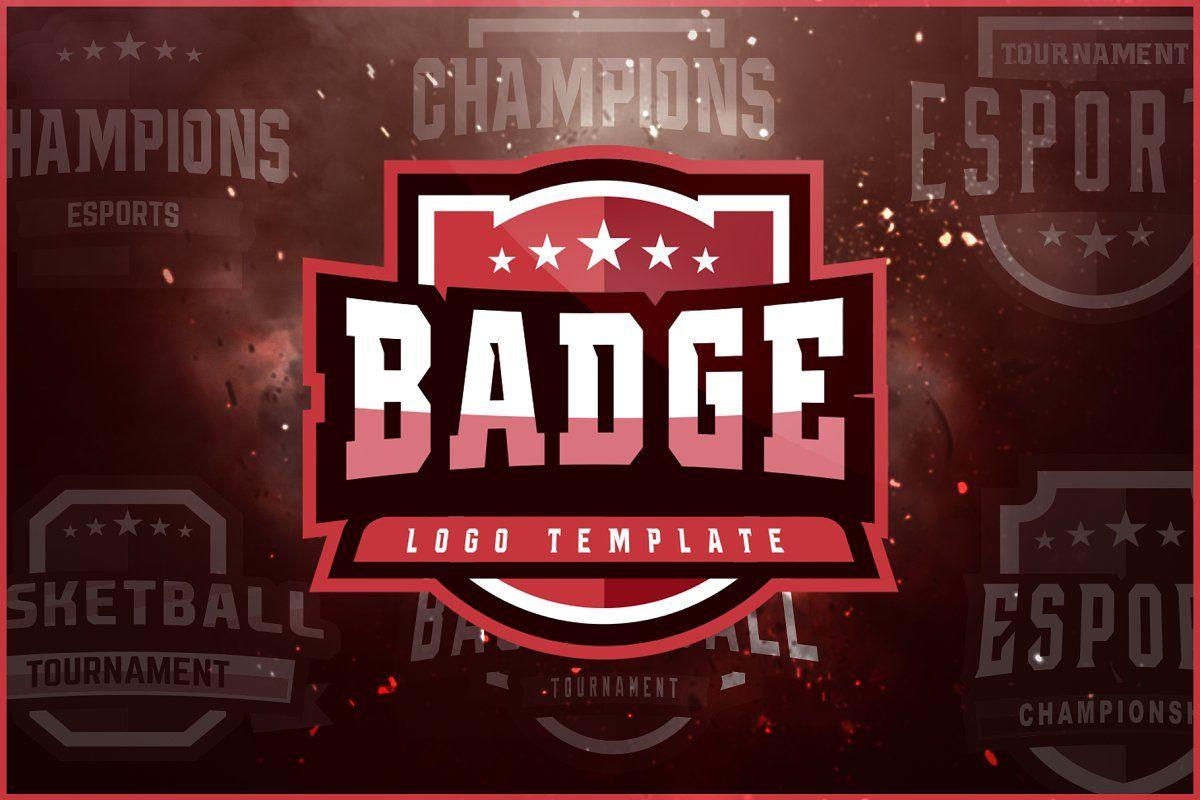 Esports logo creator in 2020 logo templates badge logo
