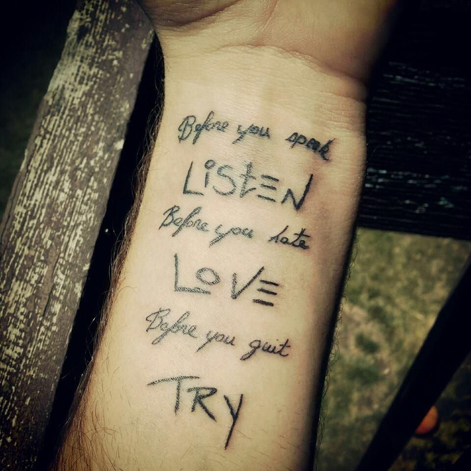 Tattoo Quotes Happiness: Before You Speak, Listen. Before You Hate, Love. Before