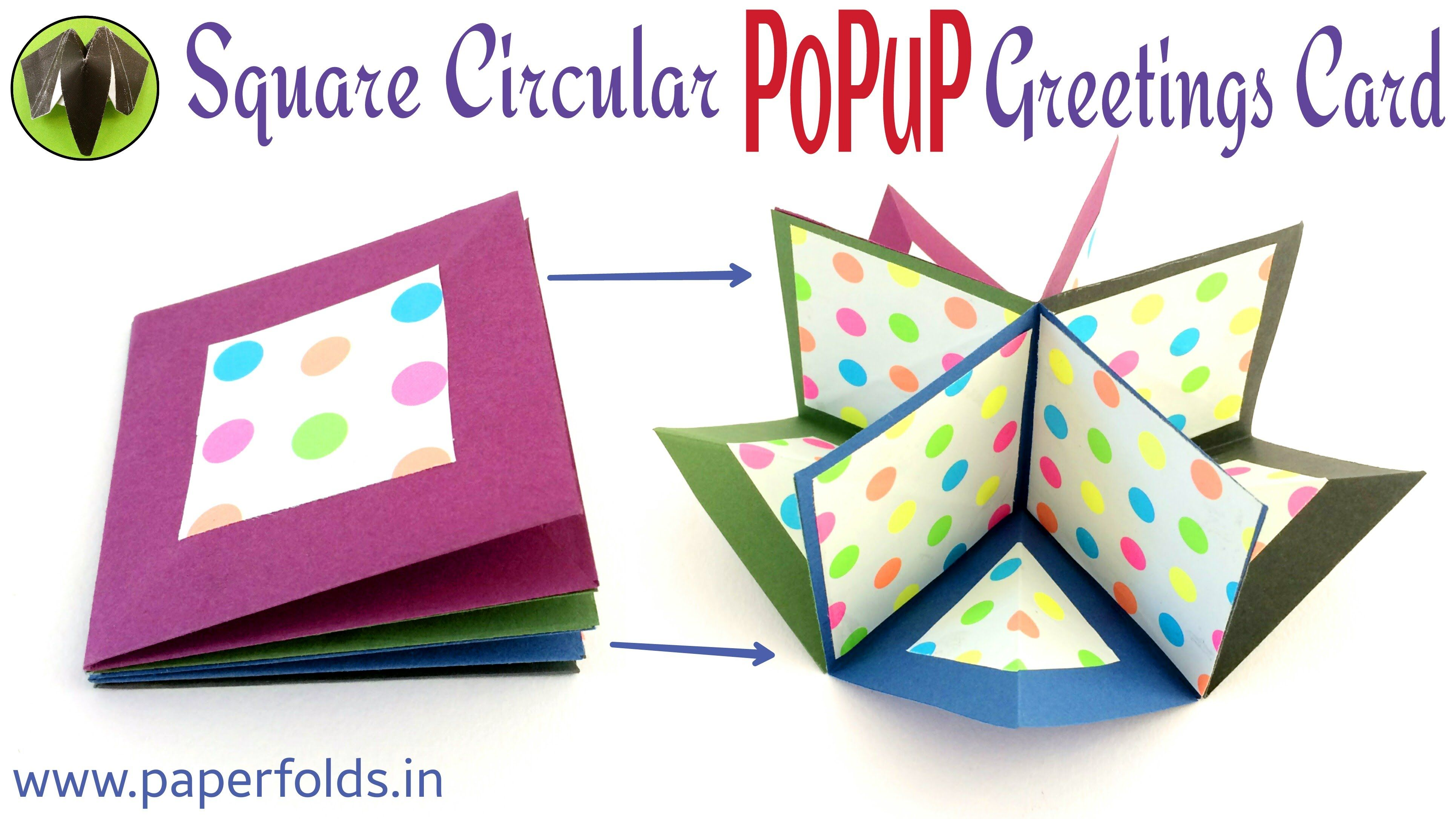 How to make a Square Circular Popup greeting card Paper craft – How to Make Paper Birthday Cards