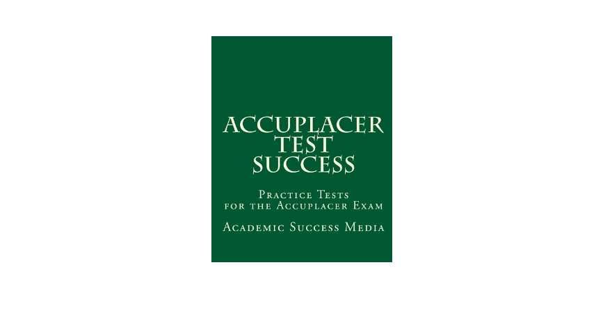 Accuplacer essay test practice | Custom paper Academic