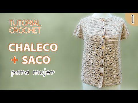 TUTORIAL chaleco y saco para mujer tejidos a crochet (1 de 3 ... d033f99da557