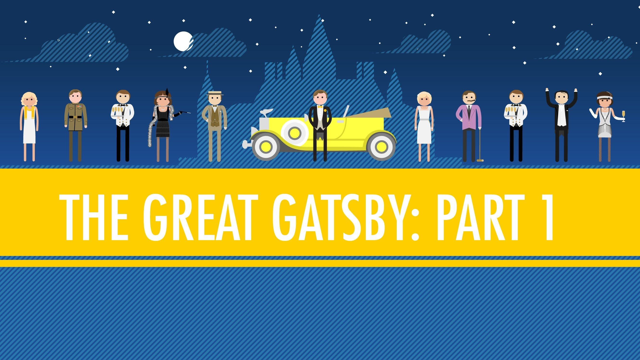 The Great Gatsby Explained By Crash Course And John Green