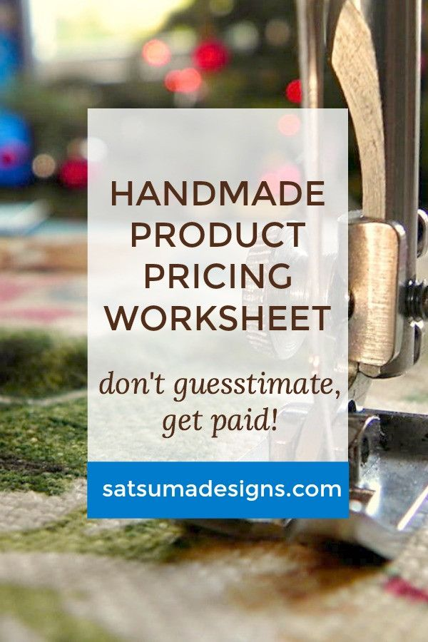 Product Pricing Worksheet for Handmade and Contract Sewn Items ...