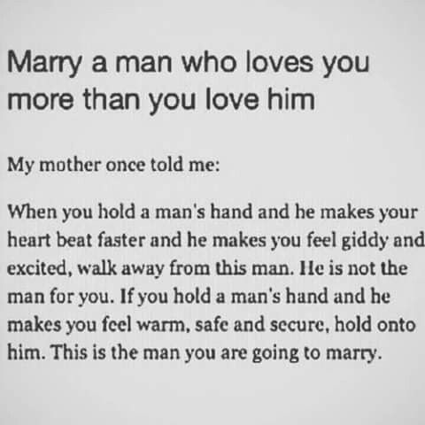 Marry A Man Who Loves You More Than You Love Him Baybee Quotes