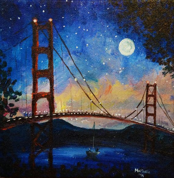Canvas Paintings Part - 39: Moonshine At Golden Gate Bridge San Francisco Painting By MarinelaArt -  Acrylic Fine Art Painting On X Large Canvas Paintings