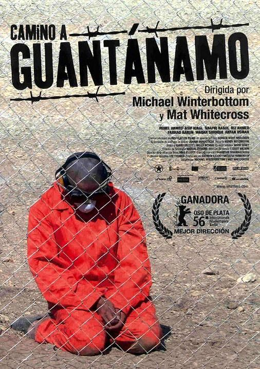 [2006] CAMINO A GUANTÁNAMO /// Michael Winterbottom