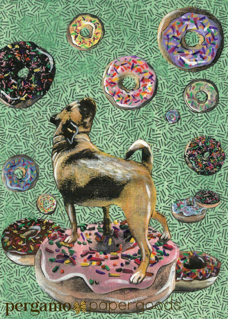 Donut Pug Card By Pergamopapergoods On Etsy Https Www Etsy Com