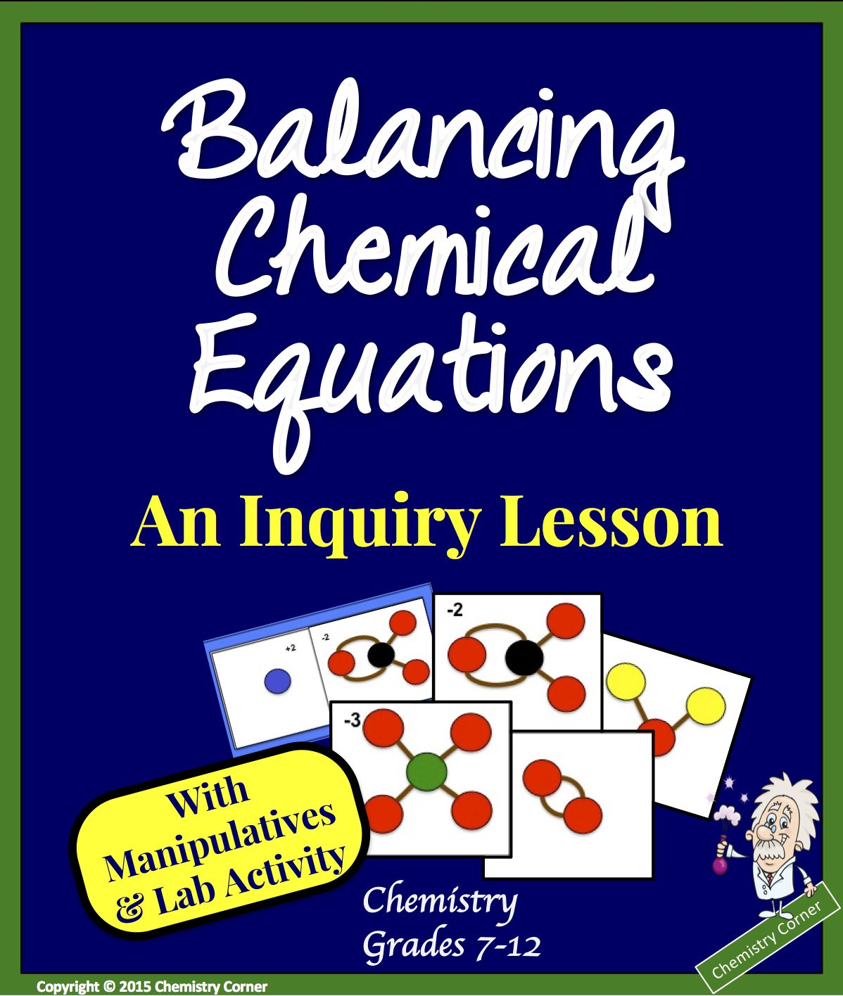 Balancing Chemical Equations Inquiry Lesson With Quick Lab