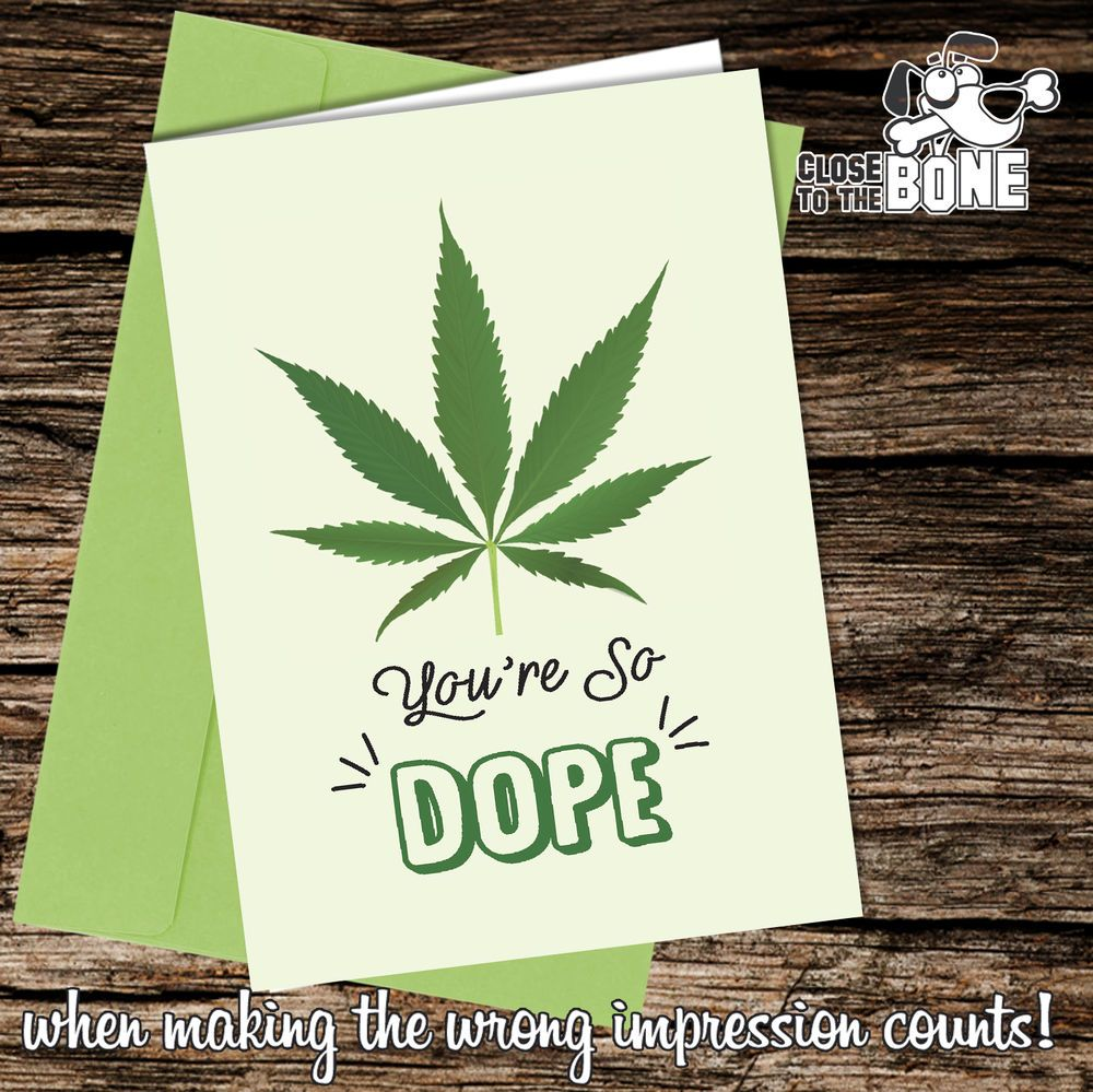 #143 So Dope FATHERS DAY / BIRTHDAY or VALENTINE Greeting Card Funny Rude Humour  | eBay