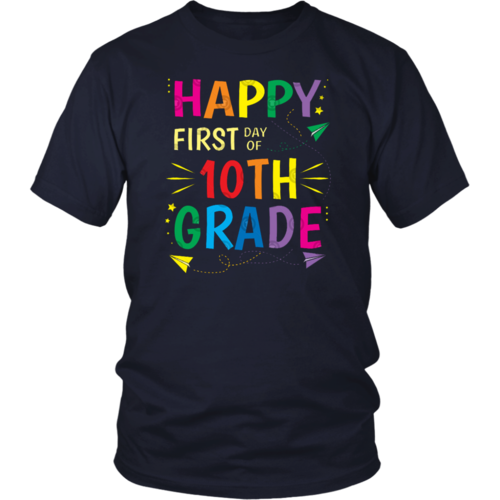 First Day Of School Happy First Day Of 10Th Grade T-Shirt — teepaly.com