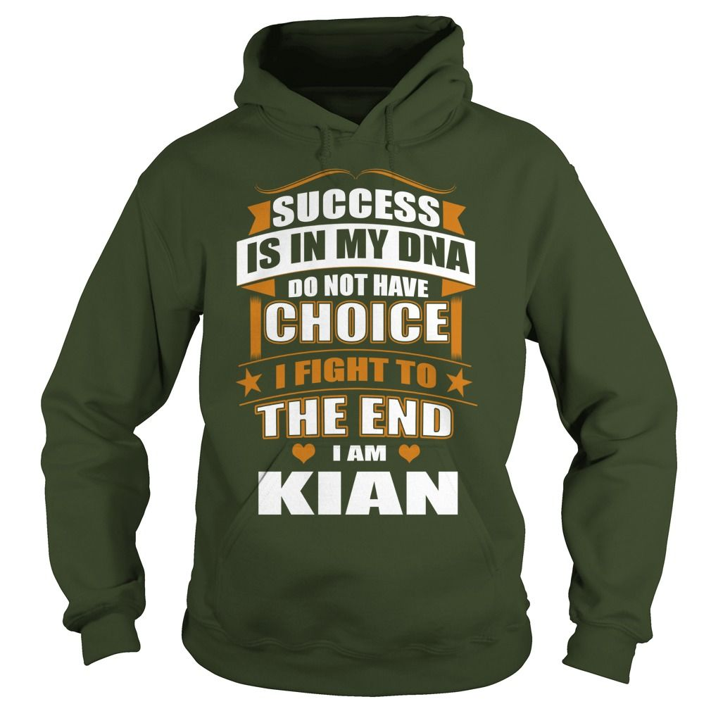 Success Is In My DNA Don't Have Choice I Fight To The End, I'm Kian #gift #ideas #Popular #Everything #Videos #Shop #Animals #pets #Architecture #Art #Cars #motorcycles #Celebrities #DIY #crafts #Design #Education #Entertainment #Food #drink #Gardening #Geek #Hair #beauty #Health #fitness #History #Holidays #events #Home decor #Humor #Illustrations #posters #Kids #parenting #Men #Outdoors #Photography #Products #Quotes #Science #nature #Sports #Tattoos #Technology #Travel #Weddings #Women