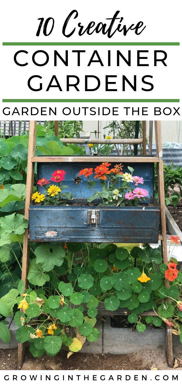 Garden Outside the Box Creative Container Gardening