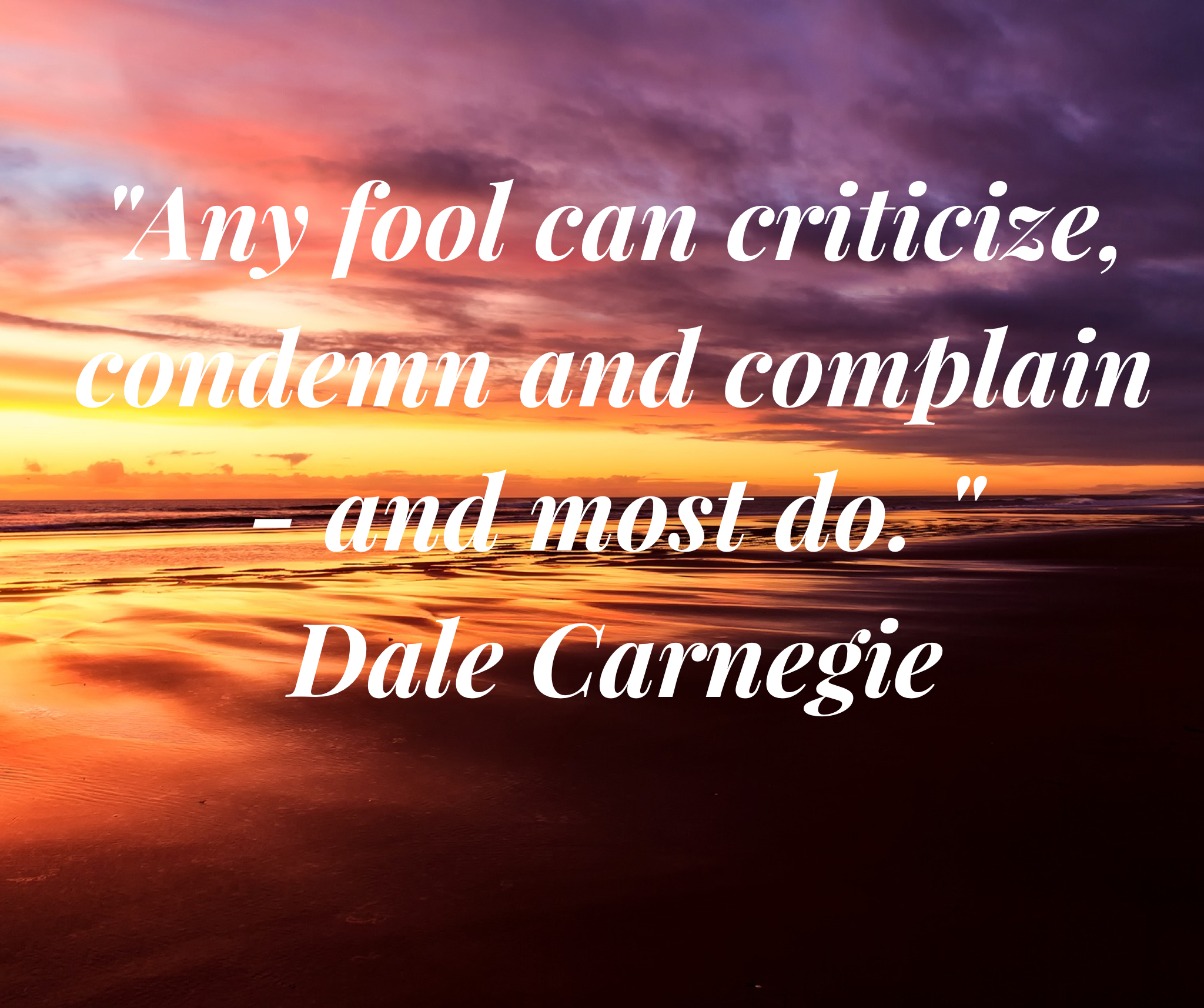 Your Action For Today Is To Notice How Often You Criticize Condemn