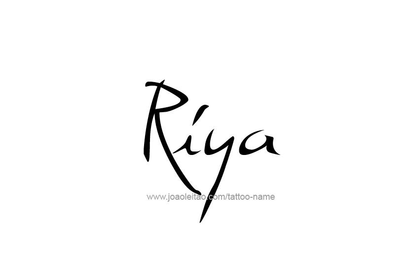 Riya Name Tattoo Designs Name Tattoo Designs Name Tattoo Name Tattoos