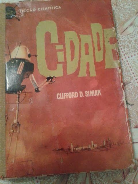 São poucos os leitores brasileiros que conhecem o escritor norte-americano Clifford Simak. Aqui no Brasil, até onde sei, apenas duas obra...