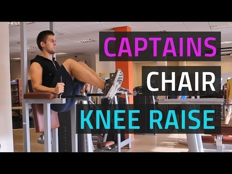 Captains Chair Knee Raise 212 More Effective Than Crunches Hip Raises Abdominal Exercises Stay Fit