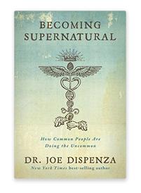 Becoming supernatural by joe dispenza pdf
