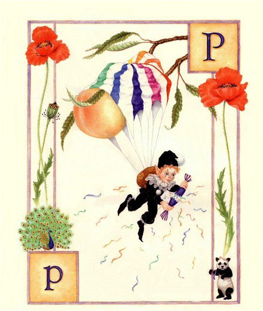 P...Parachute..Peacock...Panda... Plum...Poppy... Pop... by Lauren Mills Elfabet
