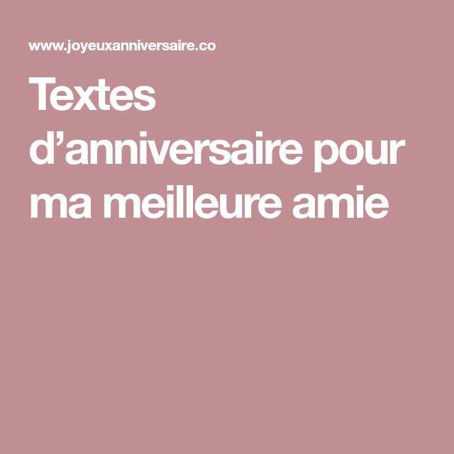 Textes Danniversaire Pour Ma Meilleure Amie Texte