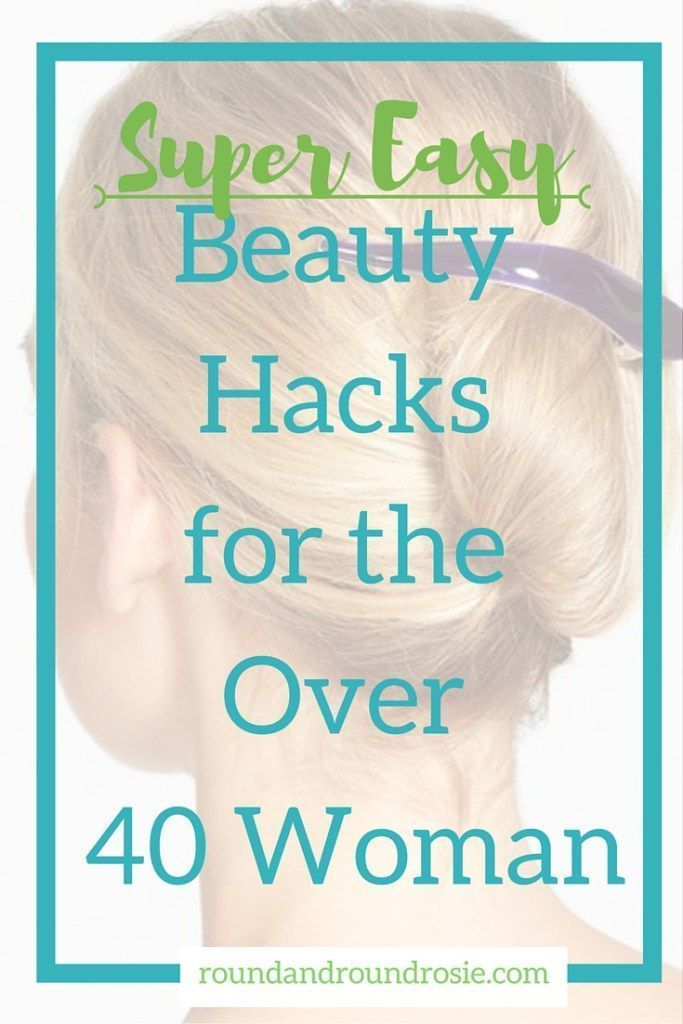 Photo of Awesome, Lazy Beauty Hacks for the Over 40 Woman. – Round and Round Rosie